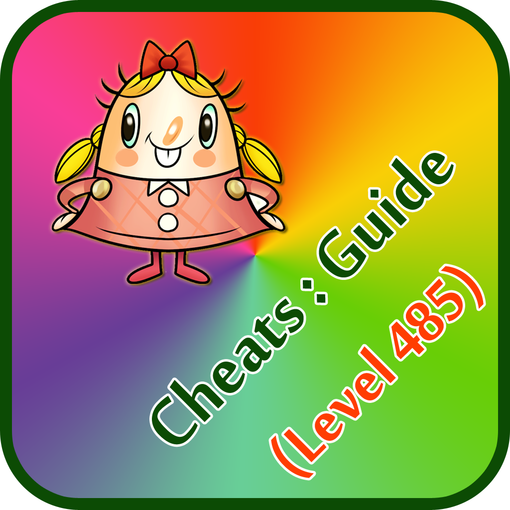 Guide for Candy Crush Saga (Include 485 Levels): Complete Reference, Cheats, Walkthrough, News Updates